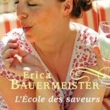 'L'Ecole des saveurs' d'Erica Bauermeister