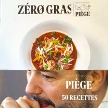Zéro Gras JF Piège